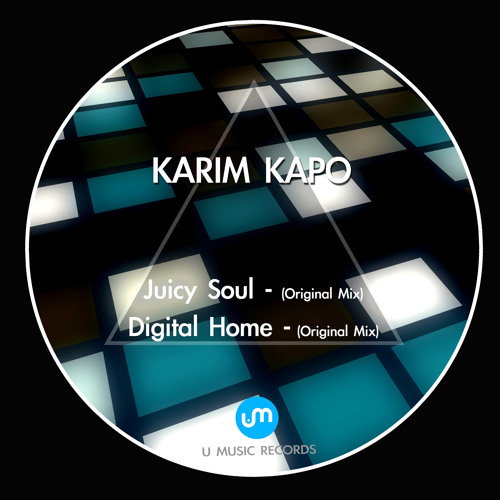Karim Kapo - Digital Home (Orginal Mix) [U Music Records]