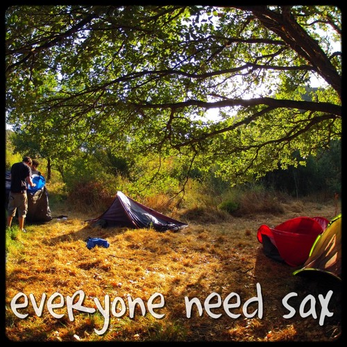 Everyone Needs Sax [DOWNLOAD LINK IN DESCRIPTION]