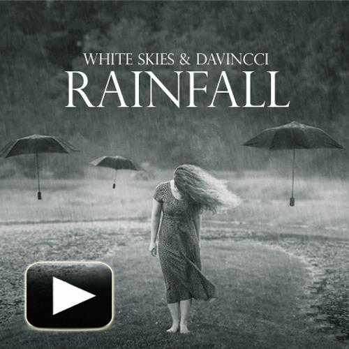 White Skies & Davincci - Rainfall