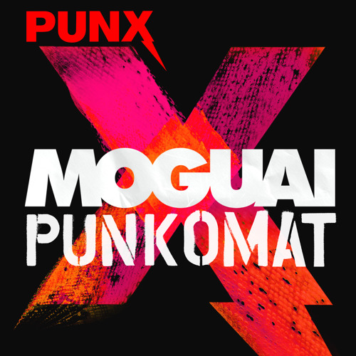 MOGUAI - PunkOmat [Out now on PUNX Records!]