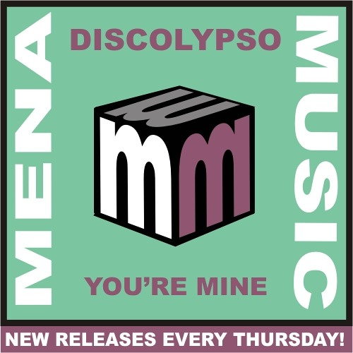 Discolypso -you're mine -CLIP - mena music 2013