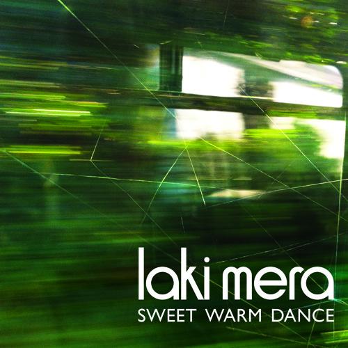 Laki Mera - Sweet Warm Dance (Clancy Sunrise Mix)