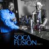 Soca Fusion: The Experience [Full Mix]