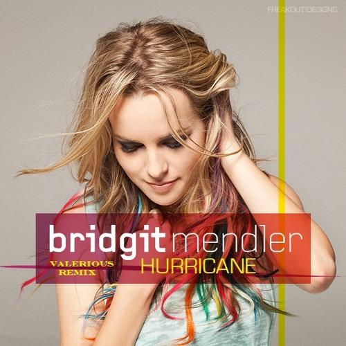 Bridgit Mendler - Hurricane (Valerious Remix) FREE DOWNLOAD!!!