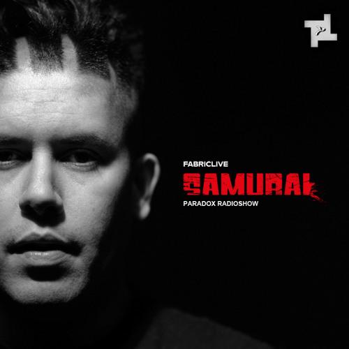 Paradox - Samurai x FABRICLIVE Podcast
