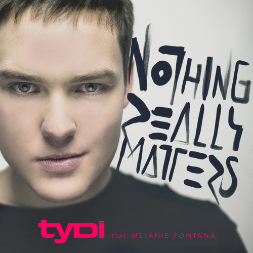 tyDi - Nothing Really Matters Feat. Melanie Fontana (Novaspace Remix)
