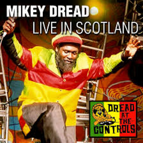 """Mikey Dread """"His Imperial Majesty Nowadays Youths"""" Live in Scotland (2013)"""