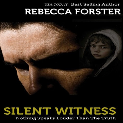 Silent Witness: The Witness Series, Book 2 by Rebecca Forster, Narrated by Tara Platt