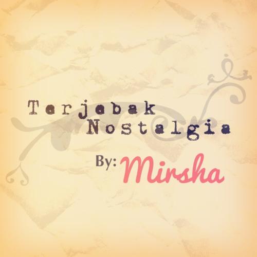 Mirsha - Terjebak Nostalgia (Raisa Cover)