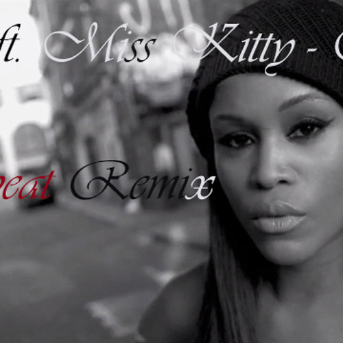 Eve ft. Miss Kitty-Eve (Cookbeat Remix)
