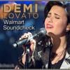 Demi Lovato - My Love is Like a Star (Walmart Soundcheck)