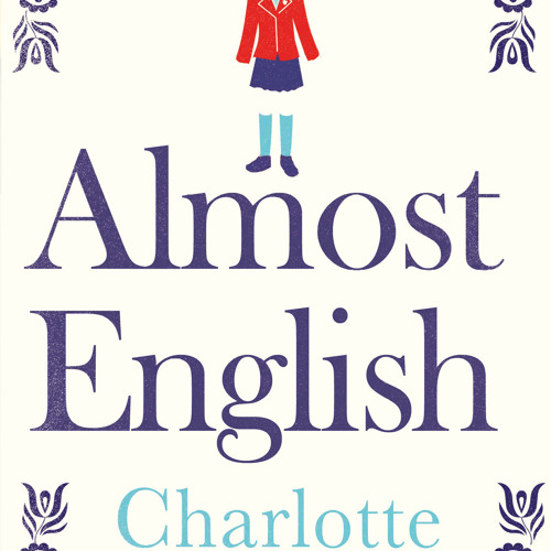 Almost English - Charlotte Mendelson - Chapter 1 Part 2