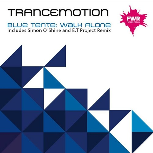 Blue Tente - Walk Alone (E.T Project Remix) [Fly Warp Records] (Flashback to my first remix)