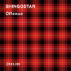 SHINGOSTAR - Offence mp3