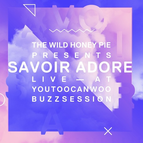 Savoir Adore - Sea of Gold (Buzzsession)