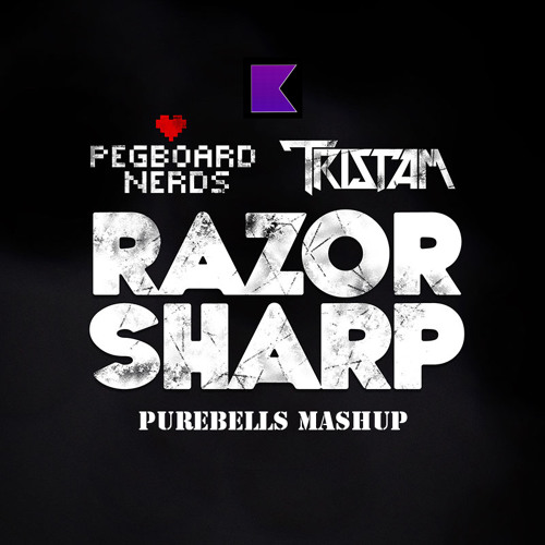 Razer Sharp (PureBells MashUp) - Pegboard Nerds & Tristam vs. K-391 FREE DL