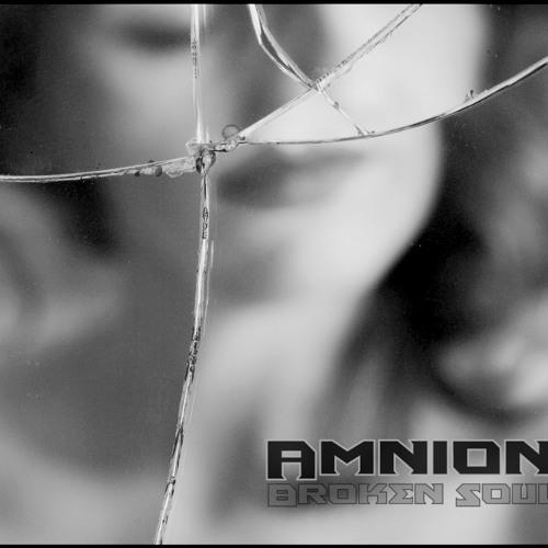 Amnion - Broken Soul (Kick Refix)