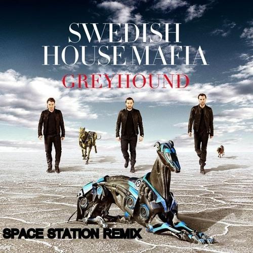 Swedish House Mafia - Greyhound (Space Station Remix)