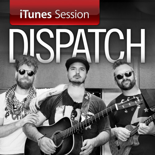 Dispatch - Mother And Child Reunion (Paul Simon Cover) [iTunes Session]