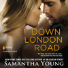 Down London Road by Samantha Young, read by Elle Newlands