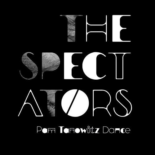 Music for the Spectators, part 1