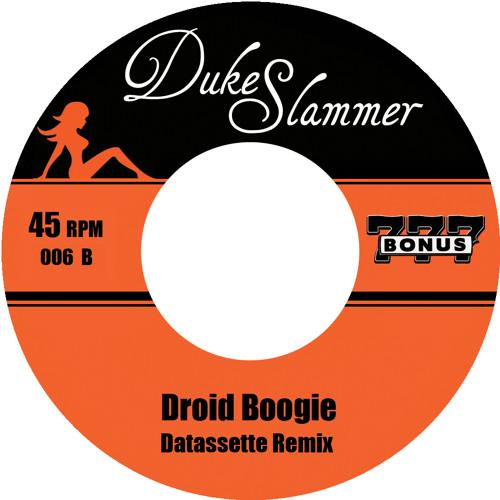 Duke Slammer - Droid Boogie (Datassette Remix) [PREVIEW]