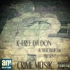 K-Free Da Don - Crime Musik Intro