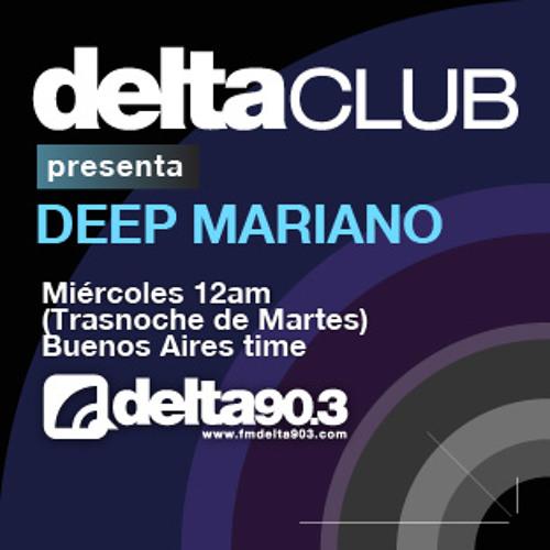 Delta Podcasts -Delta Club presenta Deep Mariano (15/5/2013)