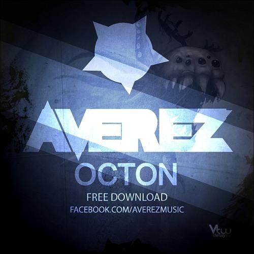 Averez - Octon (Original Mix) [FREE DOWNLOAD] *Read discription please*