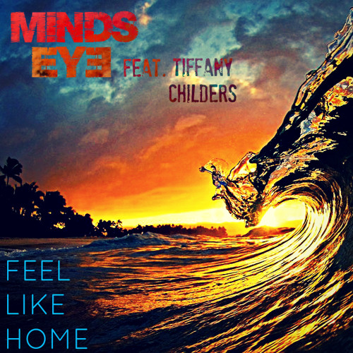 Feel like home (feat. Tiffany Childers)