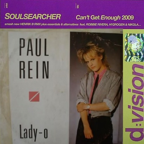 PAUL REIN '' Lady-O '' 1986 (Vinyl Instrumental) VS Can't Get Enough 2009 (Acapella)