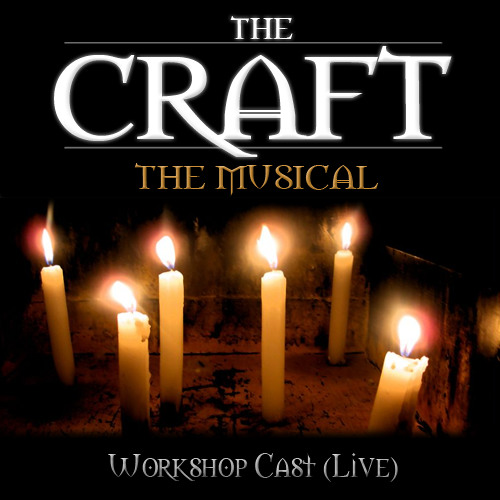 """""""Blessed Be"""" from THE CRAFT: The Musical"""