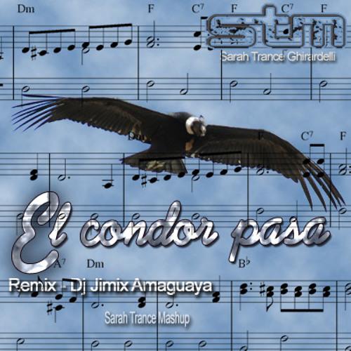 El condor pasa - Dj Jimix Amaguya remix - Sarah Trance Mash-Up
