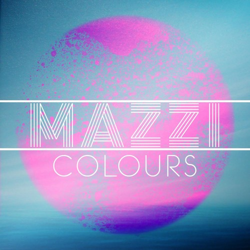 Mazzi - Colours (Original Mix)