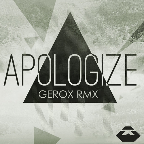 Timbaland ft. One Republic - Apologize (GEROX Remix)