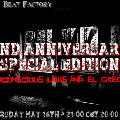 Dark Beat Factory #051 - El Grego and Unconscious Laws - 2nd Anniversary Special