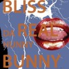 Bliss (Da Real Hunny Bunny Remix)