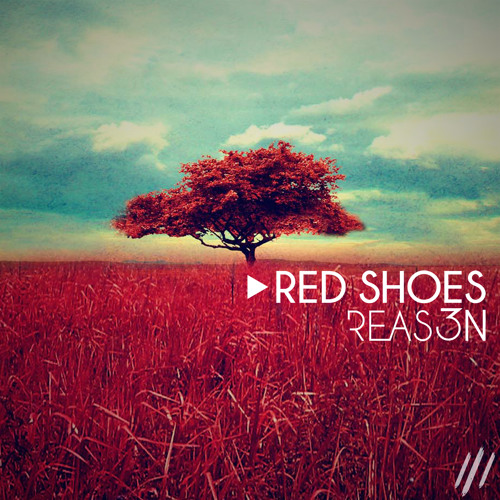 3Reason - Red Shoes (Original Mix)