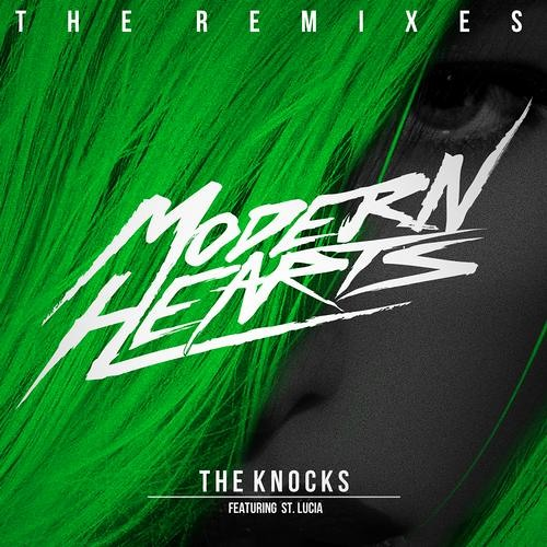 THE KNOCKS - MODERN HEARTS FEAT. ST. LUCIA (AMTRAC REMIX)
