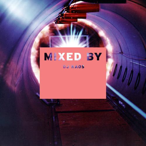 MIXED BY Dj Kaos