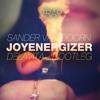 Sander Van Doorn - Joyenergizer (Delavita Trap Bootleg)