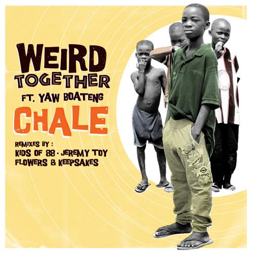 Weird Together - Chale (Jeremy Toy Remix)