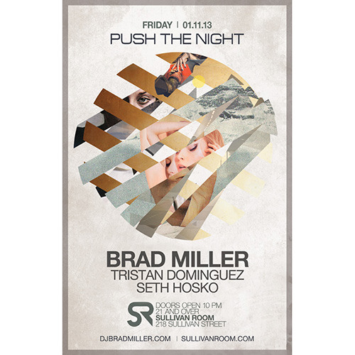 Brad Miller - Push The Night / Sullivan Room / 1.11.13
