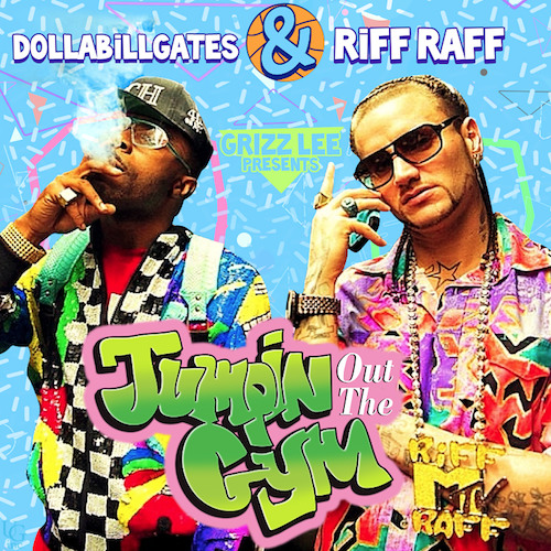 RiFF RAFF & DOLLABiLLGATES - One of Them Nights (PROD. BY GRIZZ LEE)