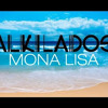 Alkilados Mona Lisa Mp3