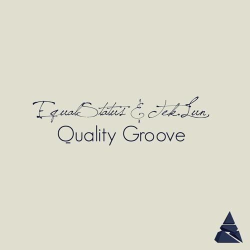 EqualStatus & TEK.LUN - Quality Groove
