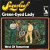 Green Eyed Lady/ Sugarloaf