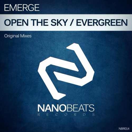 Emerge- Open The Sky (Original Mix) [Nanobeats Records]