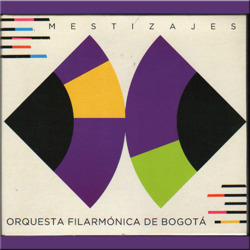 Orquesta filarmonica de Bogotá - Mestizajes