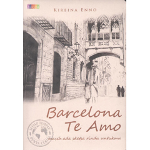 Barcelona Te Amo - Kireina Enno - Bukune
